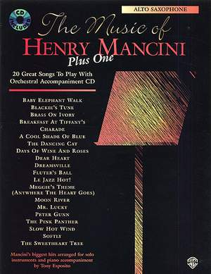 Henry Mancini: The Music of Henry Mancini Plus One (20 Great Songs to Play with Orchestral Accompaniment)