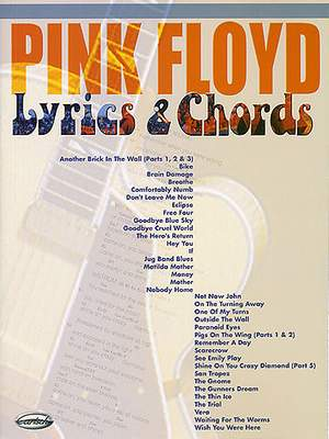 Pink Floyd:  Lyrics And Chords