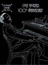 Cole Porter: Cole Porter: 100th Anniversary