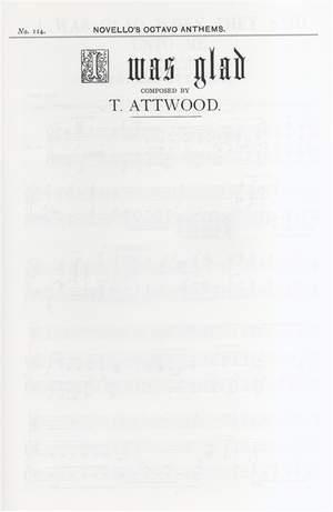 Thomas Attwood: I Was Glad When They Said Unto Me