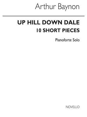 Arthur Baynon: Baynon Up Hill Down Dale Piano