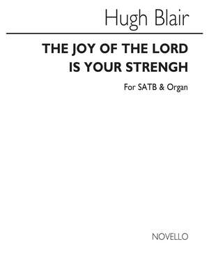 H. Blair: Blair The Joy Of The Lord Is In Your Strength