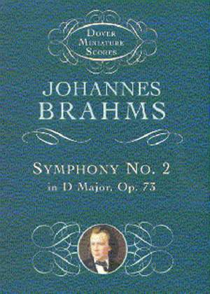 Johannes Brahms: Symphony No.2 In D Major Op.73
