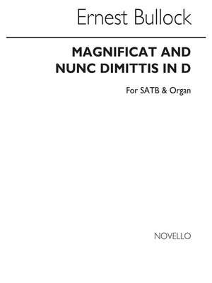 Ernest Bullock: Magnificat And Nunc Dimittis In D