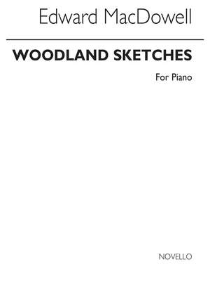 Edward MacDowell: Woodland Sketches (Complete) Piano
