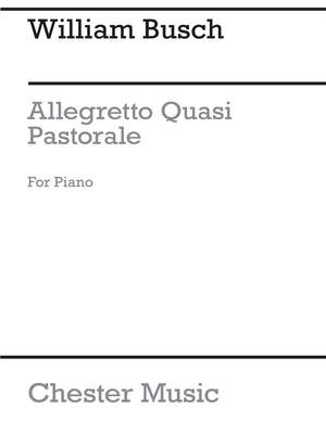 William Busch: Allegretto Quasi Pastorale