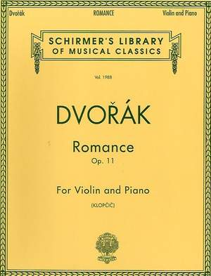 Antonín Dvořák: Romance For Violin And Piano Op.11