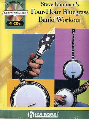 Steve Kaufman: Steve Kaufman'S Four-Hour Bluegrass Banjo Workout