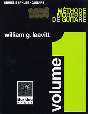 William Leavitt: Méthode Moderne De Guitare - Volume 1