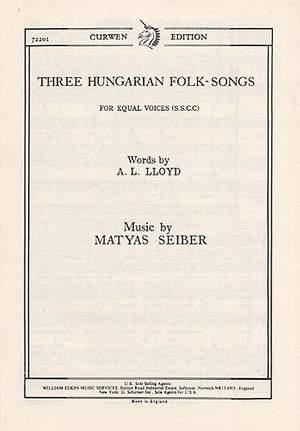 Matyas Seiber: Three Hungarian Folk-Songs