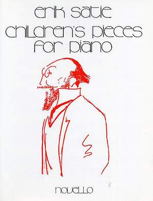 Erik Satie: Satie Children's Pieces Piano