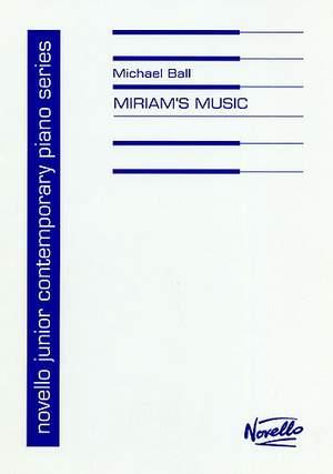 Michael Ball: Miriam's Music