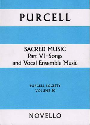 Henry Purcell: Purcell Society Volume 30