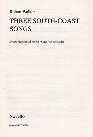 Robert Walker: Three South Coast Songs