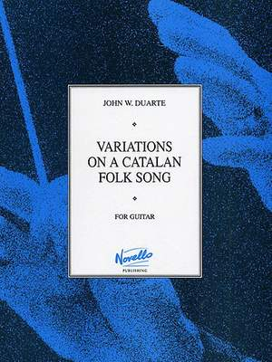 John W. Duarte: Variations On A Catalan Folksong