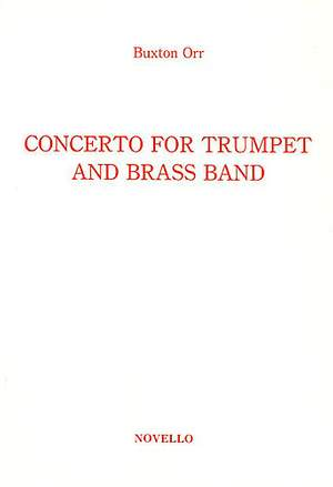 Buxton Orr: Concerto For Trumpet And Brass Band