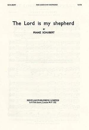 Franz Schubert: The Lord Is My Shepherd