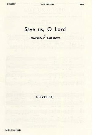 Edward C. Bairstow: Save us, O Lord