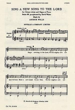 Arthur Wills: Sing A New Song To The Lord