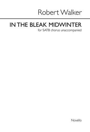 Robert Walker: In The Bleak Mid-winter