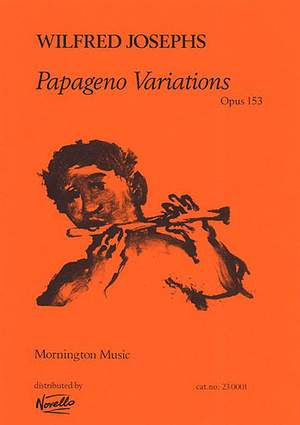 Wilfred Josephs: Papageno Variations Op.153