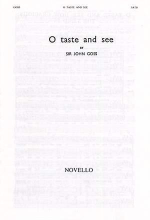John Goss: O Taste And See