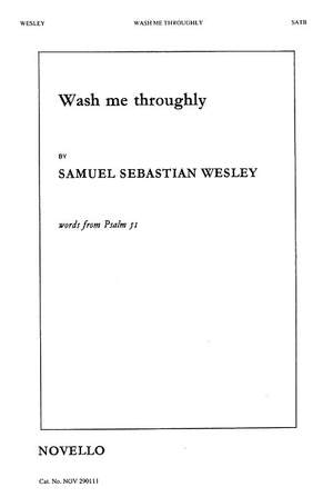 Samuel Wesley: Wash Me Throughly