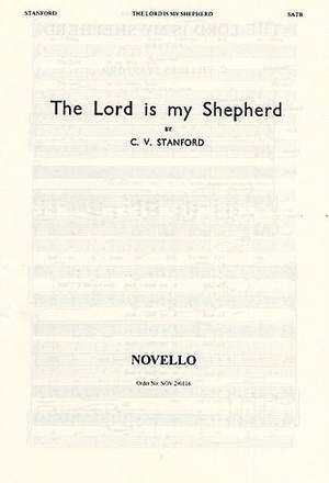 Charles Villiers Stanford: The Lord Is My Shepherd