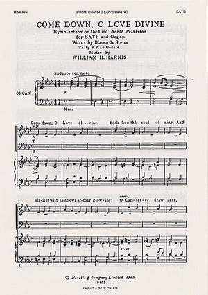 Sir William Henry Harris: Come Down O Love Divine