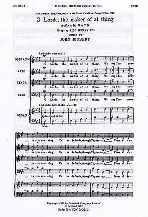 John Joubert: O Lorde, The Maker Of Al Thing
