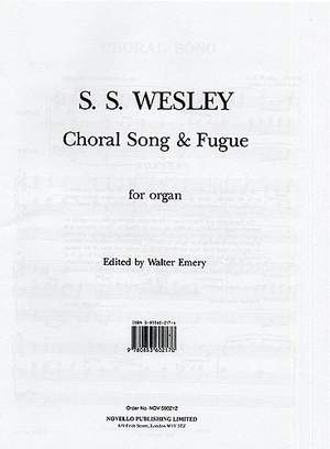 Samuel Wesley: Choral Song And Fugue