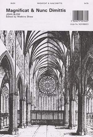 John Blow: Magnificat And Nunc Dimittis (Short Service No.4)