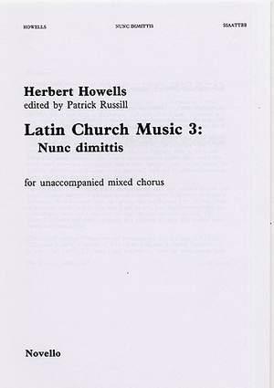 Herbert Howells: Nunc Dimittis (Latin Church Music 3)