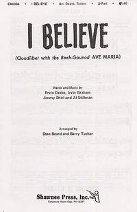 I Believe (Quodlibet With Bach-Gounod 'Ave Maria')- 2-Part