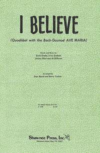 Beard_ Tucker: I Believe (Quodlibet with Ave Maria)