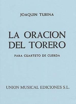 Joaquín Turina: La Oracion Del Torero
