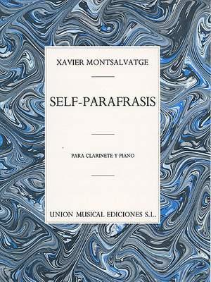 Xavier Montsalvatage: Self Parafrasis