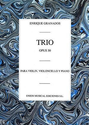 Enrique Granados: Trio Op.50 (Piano Trio)