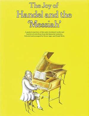 Georg Friedrich Händel: The Joy of Handel and The Messiah