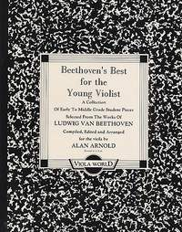 Ludwig van Beethoven: Beethoven's Best For The Young Violist