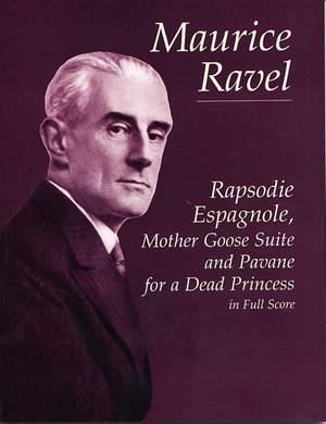Maurice Ravel: Rapsodie Espagnole, Mother Goose Suite