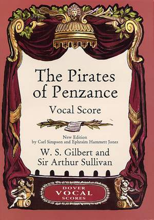 William Schwenck Gilbert: The Pirates Of Penzance Vocal Score