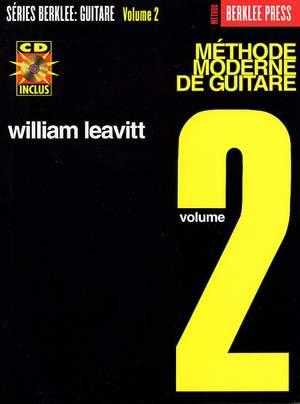 William Leavitt: Méthode Moderne De Guitare - Volume 2