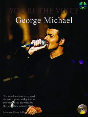 George Michael: You're the Voice: George Michael