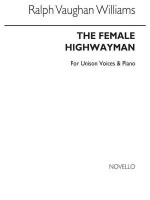 Ralph Vaughan Williams: The Female Highwayman (Unison)