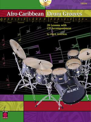Chuck Silverman: Afro-Caribbean Drum Grooves