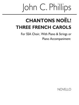 John C. Phillips: Chantons Noel