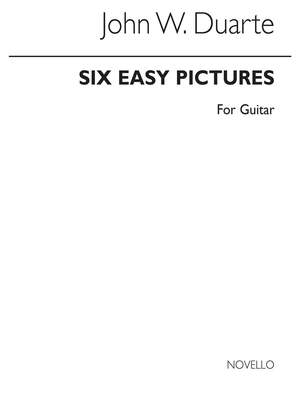 John W. Duarte: 6 Easy Pictures For Guitar