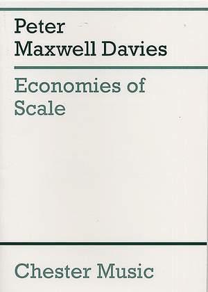 Peter Maxwell Davies: Economies Of Scale