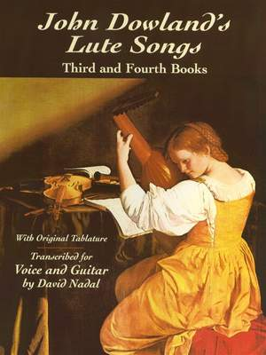 John Dowland: Lute Song's Third And Fourth Books